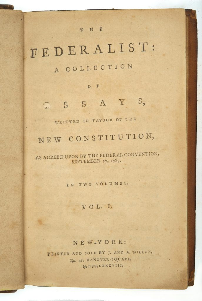 The Federalist: A Collection of Essays, Written in Favour of the New Constitution, 1788