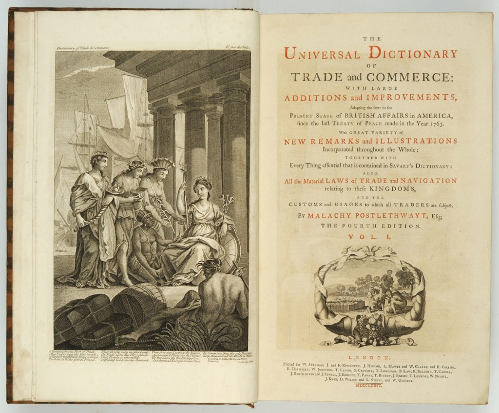 The Universal Dictionary of Trade and Commerce by Malachy Postlethwayt, 1774