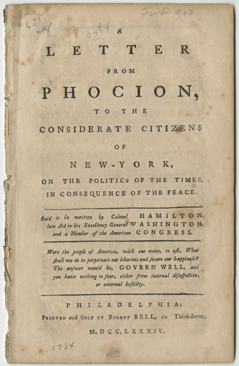 A Letter from Phocion, to the Considerate Citizens of New-York on the Politics of the Times, in Consequence of the Peace, 1784.