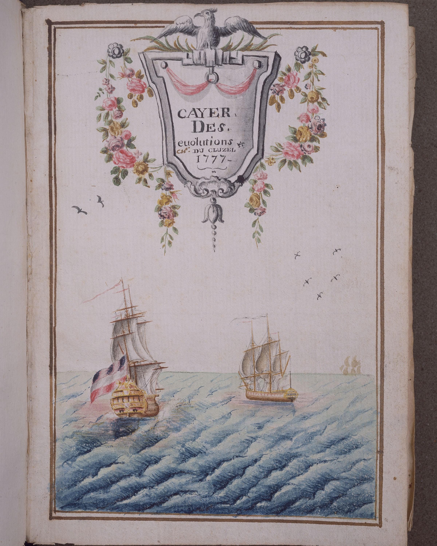 """""""Cayer Des Evolutions,"""" Antoine-Robert, vicomte du Cluzel, [ca. 1777]"""
