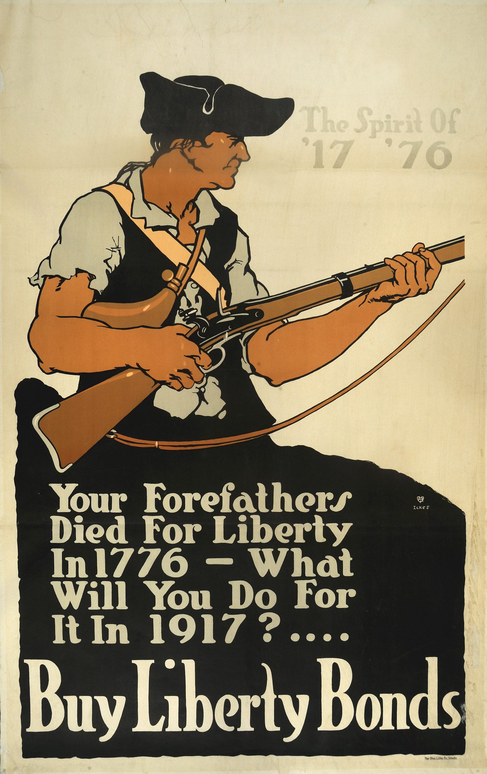 Your Forefathers Died For Liberty In 1776, Paul A. Ickes, Toledo, Ohio: Ohio Lithograph Company, 1917
