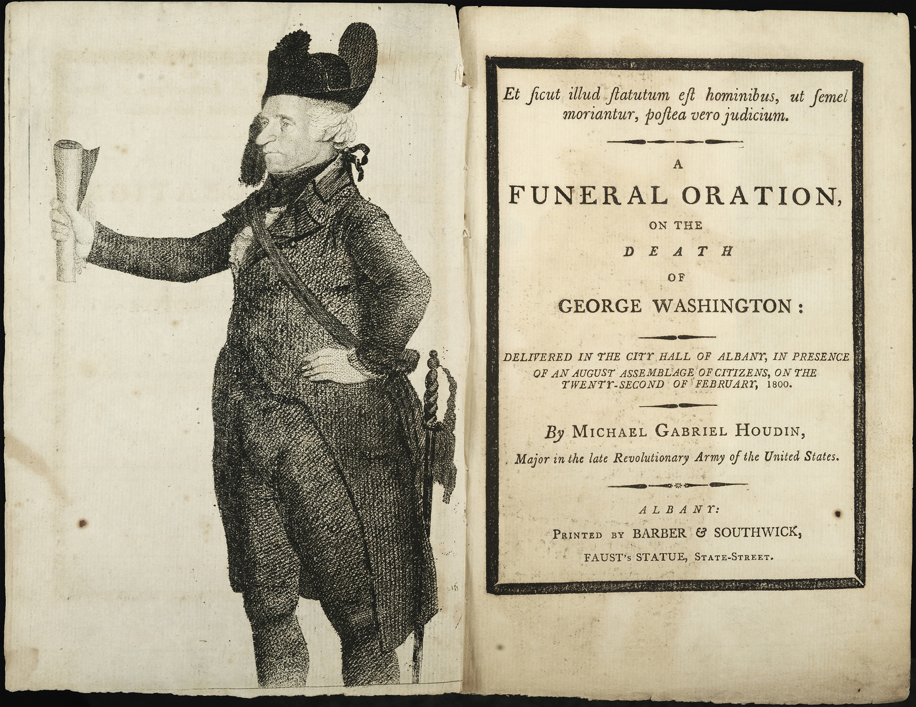 A Funeral Oration, on the Death of George Washington: Delivered in the City Hall of Albany, in Presence of an August Assemblage of Citizens, on the Twenty-second of February, 1800, Michael Gabriel Houdin, Albany: Printed by Barber & Southwick, [1800]