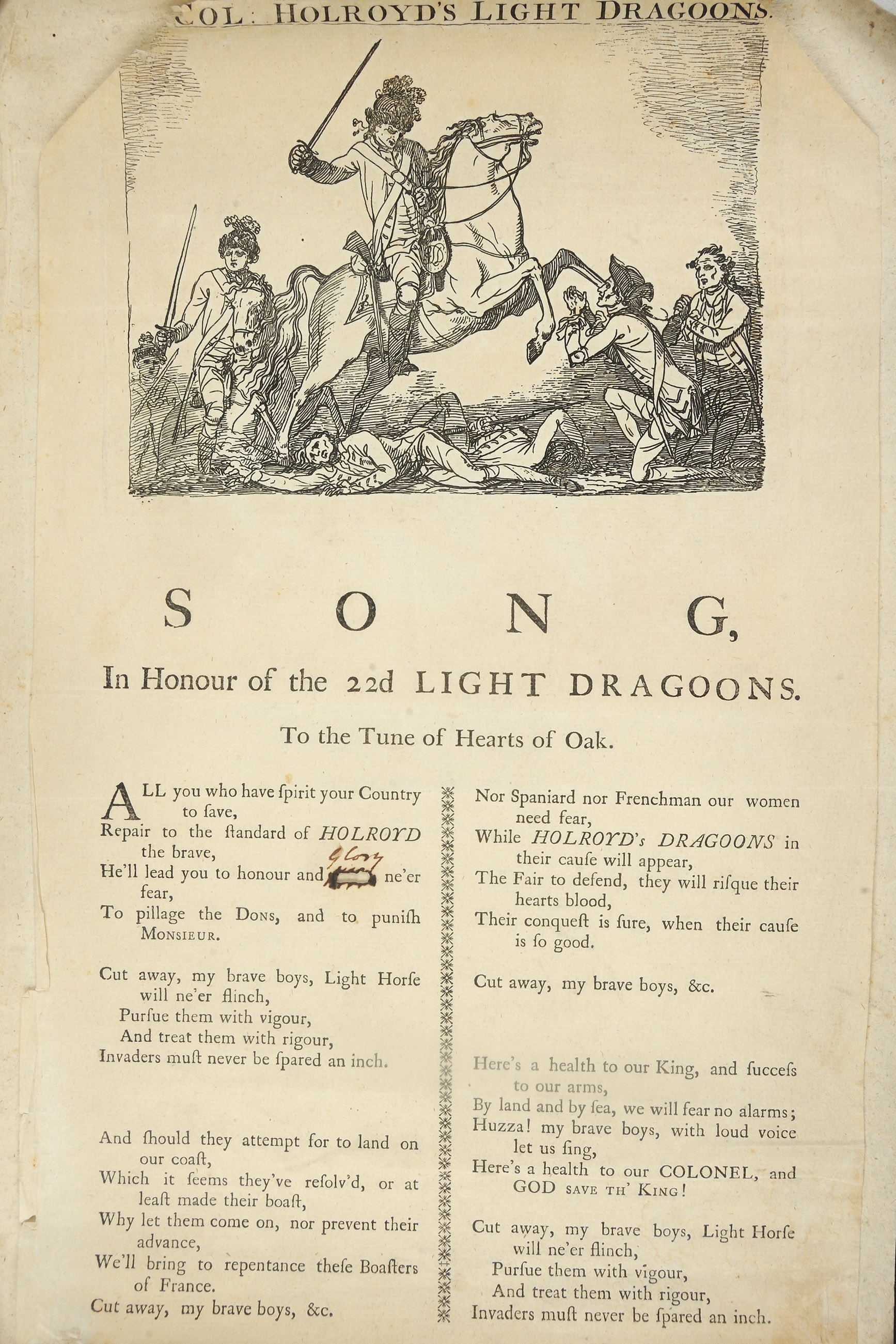 Lt. Col. Holroyd's Light Dragoons. Song, in Honour of the 22d Light Dragoons. To the Tune of Hearts of Oak. [ca. 1780]