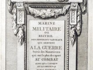 Marine Militaire, ou Recueil des Differens Vaisseaux qui Servent à la Guerre, Nicolas-Marie Ozanne, Paris: Chez l'auteur, [1762?]