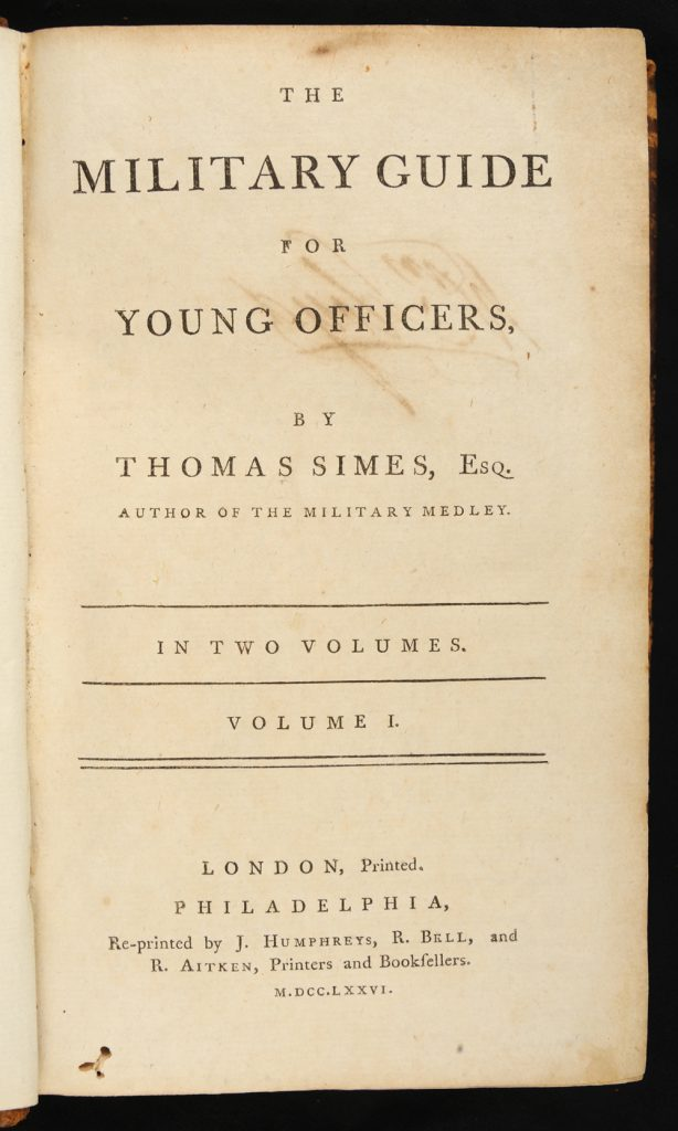 <em>The Military Guide for Young Officers</em> by Thomas Simes, 1776