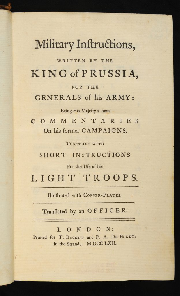 <em>Military Instructions, Written by the King of Prussia, for the Generals of His Army</em>, 1762