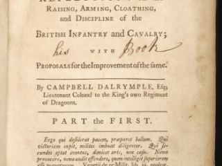 <em>A Military Essay Containing Reflections on the Raising, Arming, Cloathing, and Discipline of the British Infantry and Cavalry</em> by Campbell Dalrymple, 1761