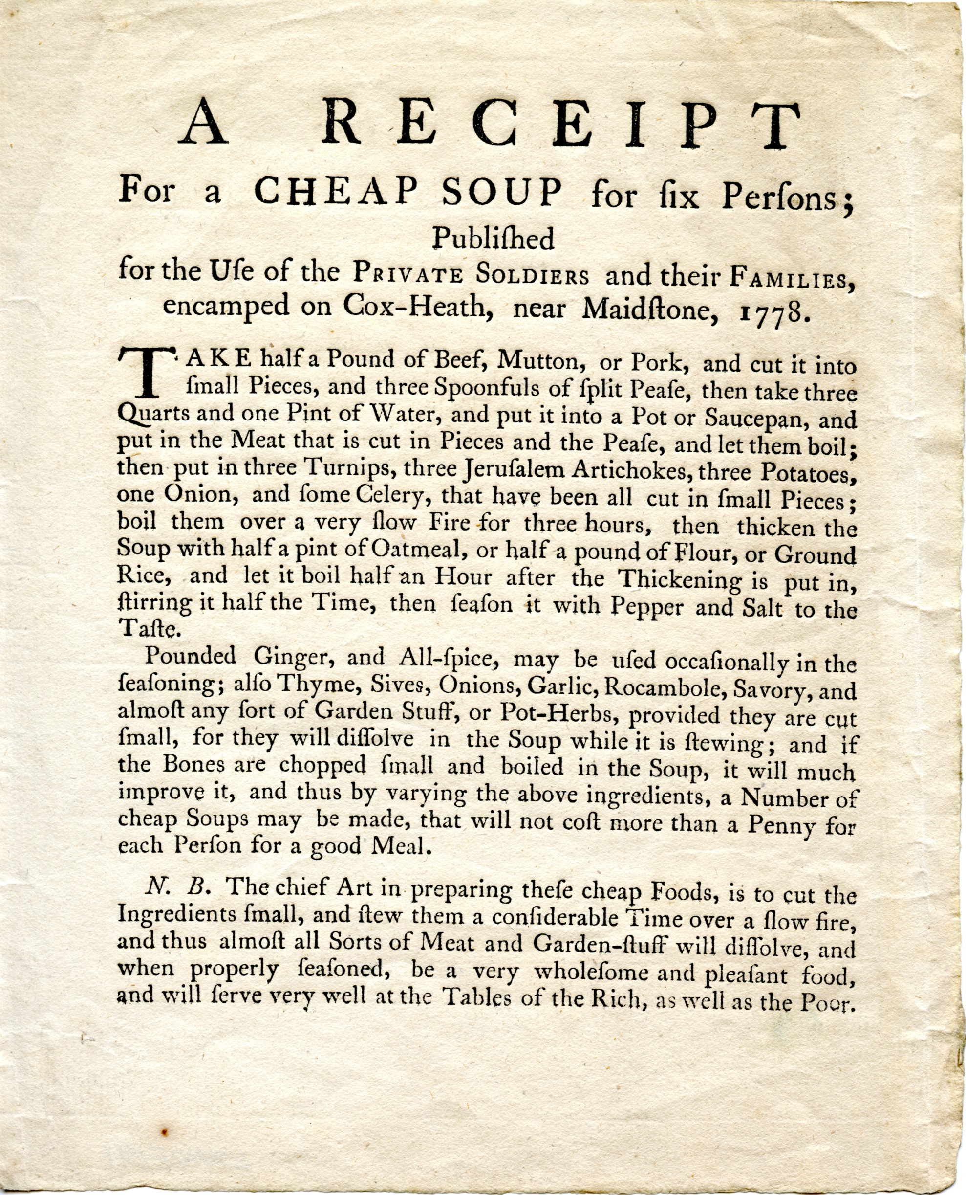 A Receipt for a Cheap Soup for Six Persons; Published for the Use of the Private Soldiers and Their Families, Encamped on Cox-Heath, near Maidstone, 1778, Thomas Shipley, [Maidstone, England, 1778]