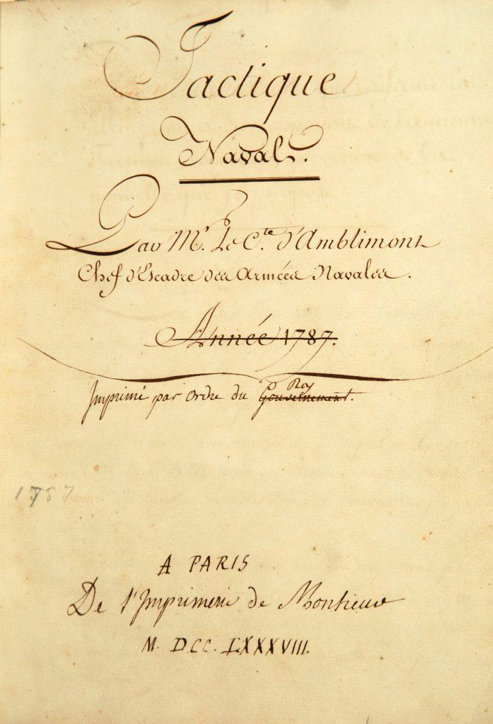 """""""Tactique Navale, ou, Traité sur les Évolutions, sur les Signaux, et sur les Mouvements de Guerre,"""" Claude-François Renart, comte d'Amblimont, Paris, 1787"""