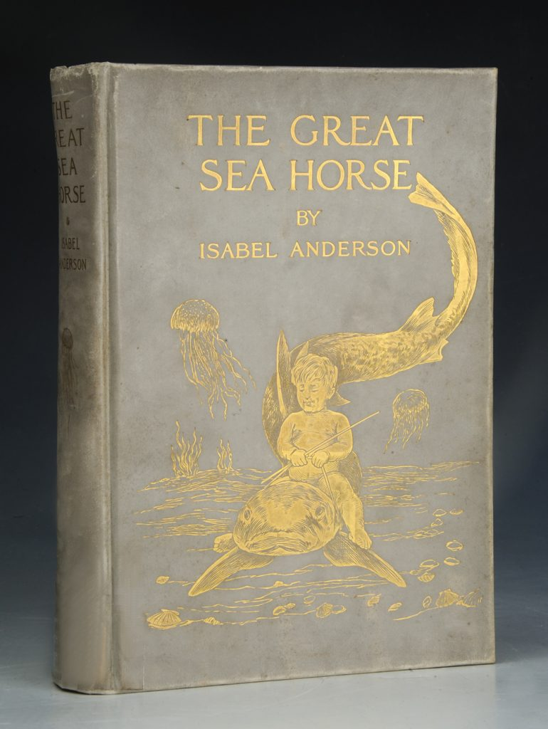 <em>The Great Sea Horse</em> by Isabel Anderson, 1909