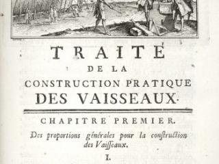 Elémens de l'Architecture Navale, ou, Traité Pratique de la Construction des Vaisseaux, Henri-Louis Duhamel du Monceau, Paris: Chez Charles-Antoine Jombert, 1752